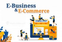 pengertian-ebusiness-dan-ecommerce
